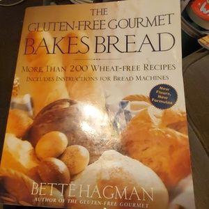 The Gluten Free Gourmet Bakes Bread Cookbook